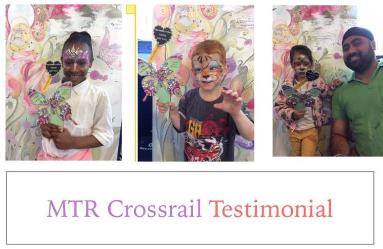 MTR Crossrail testimonial for London Face Painters
