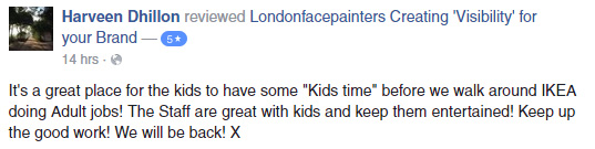 "testimonials-01 It's a great place for the kids to have some ""Kids time"" before we walk around IKEA doing adult jobs! The Staff are great with kids and keep them entertained! Keep up the good work! We will be back! X"